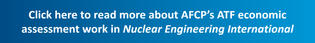 Click here to read more about AFCP's ATF economic assessment work in Nuclear Engineering International
