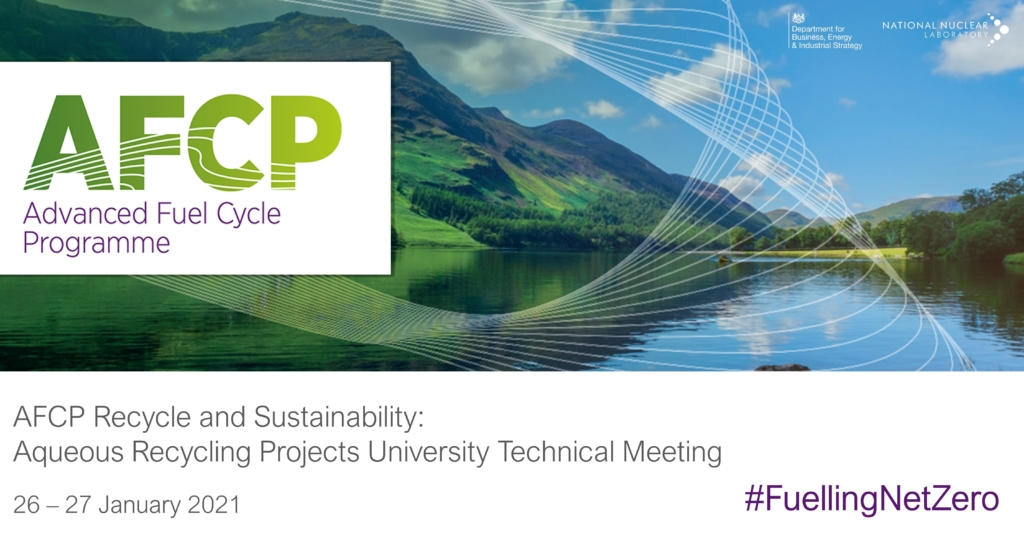 "Photo of Cumbria landscape with AFCP logo over it. Underneath the photo is the text ""AFCP Recycle and Sustainability: Aqueous Recycling Projects University Technical Meeting, 26-27 January 2021."""